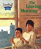 img - for The Leaving Morning (Theme 5: Home Sweet Home) book / textbook / text book