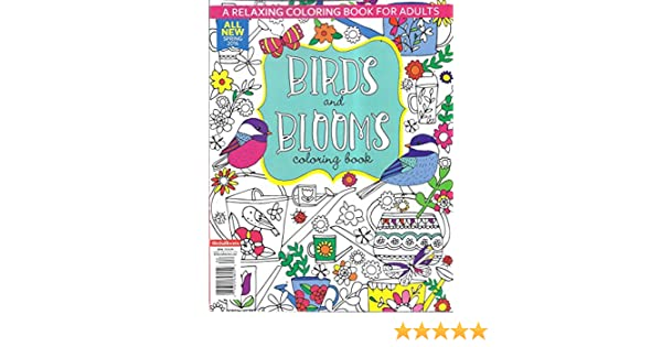Birds And Blooms Coloring Book All New Spring 2016