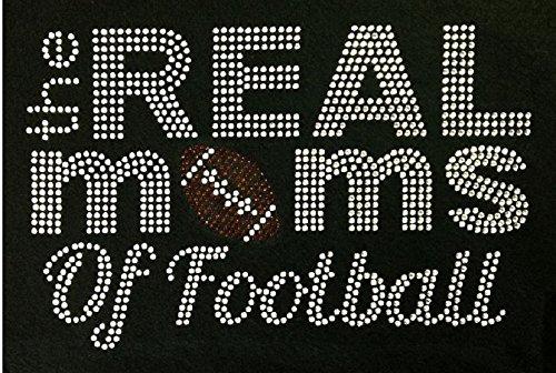 (Football The Real Moms of FOOTBALL Rhinestone Iron on Transfer)