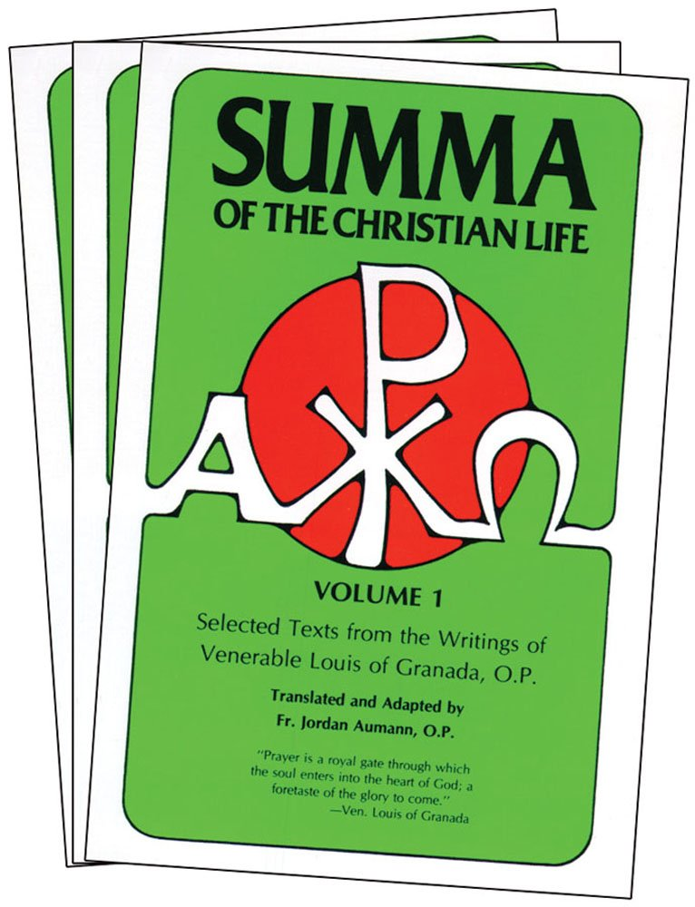 Summa of The Christian Life: Selected Texts from the writings of Ven ...