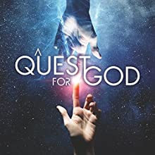 A Quest for God Radio/TV Program by Philip Gardiner Narrated by Philip Gardiner