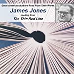 James Jones Reading from The Thin Red Line: Great American Authors Read from Their Works, Volume 2 | Calliope Author Readings,James Jones