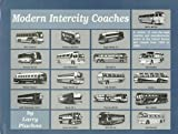 Modern Intercity Coaches, Larry Plachno, 0933449275