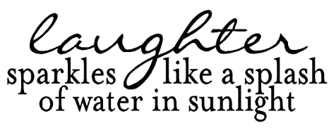 Amazon.com: byyoursidedecal Laughter sparkles like a splash ...