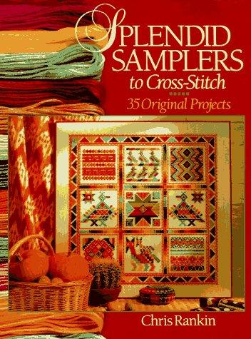 Originals Cross Stitch Pattern (Splendid Samplers To Cross-Stitch: 35 Original Projects)