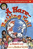 A Hare-Raising Tail, Elizabeth Levy, 0689846266