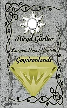 Book Die gestohlenen Kristalle Geysirenlands