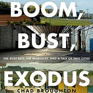 Boom, Bust, Exodus Audiobook