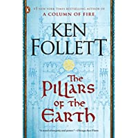 The Pillars of the Earth: A Novel Kingsbridge Book 1 Kindle
