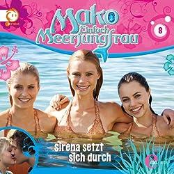 Sirena setzt sich durch (Mako - Einfach Meerjungfrau 8)