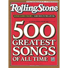 Selections From Rolling Stone Magazine's 500 Greatest Songs of All Time: Early Rock to the Late '60S (Easy Guitar Tab): Early Rock to the Late '60S (Easy Guitar Tab