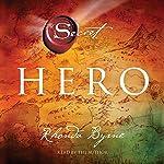 Hero: The Secret | Rhonda Byrne