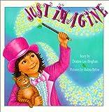 Just Imagine, Deanne Lee Bingham, 1550413813