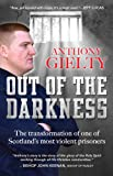 Out of Darkness: The Transformation Of One Of Scotland's Most Violent Prisoners