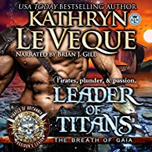 Leader of Titans: Pirates of Britannia, Book 2 Audiobook by Kathryn Le Veque Narrated by Brian J. Gill