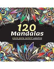 120 Mandalas Livro para colorir adultos: Lindo Livro de Coloração para Adultos com Mais de 120 Mandalas Maravilhosos e Relaxantes para o Alívio do ... de Mandala para o Tempo de Diversão e Paz