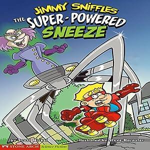 The Super-Powered Sneeze Audiobook