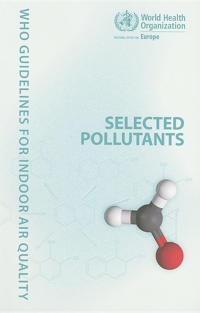 Read Online WHO Guidelines for Indoor Air Quality: Selected Pollutants ebook