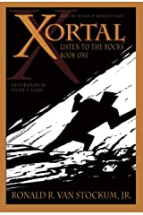 Xortal: Listen to the Rocks: Book One Kindle Edition