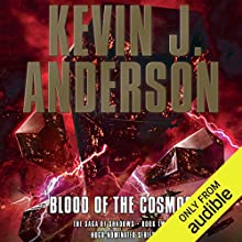 Blood of the Cosmos: The Saga of Shadows, Book Two Audiobook by Kevin J. Anderson Narrated by Mark Boyett