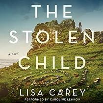 THE STOLEN CHILD: A NOVEL