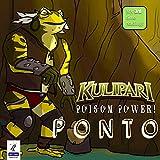 Kulipari: Poison Power! Ponto and Coorah