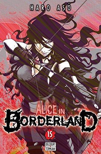 Alice in Borderland, Tome 15 :
