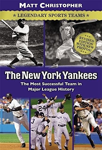 The New York Yankees: Legendary Sports Teams