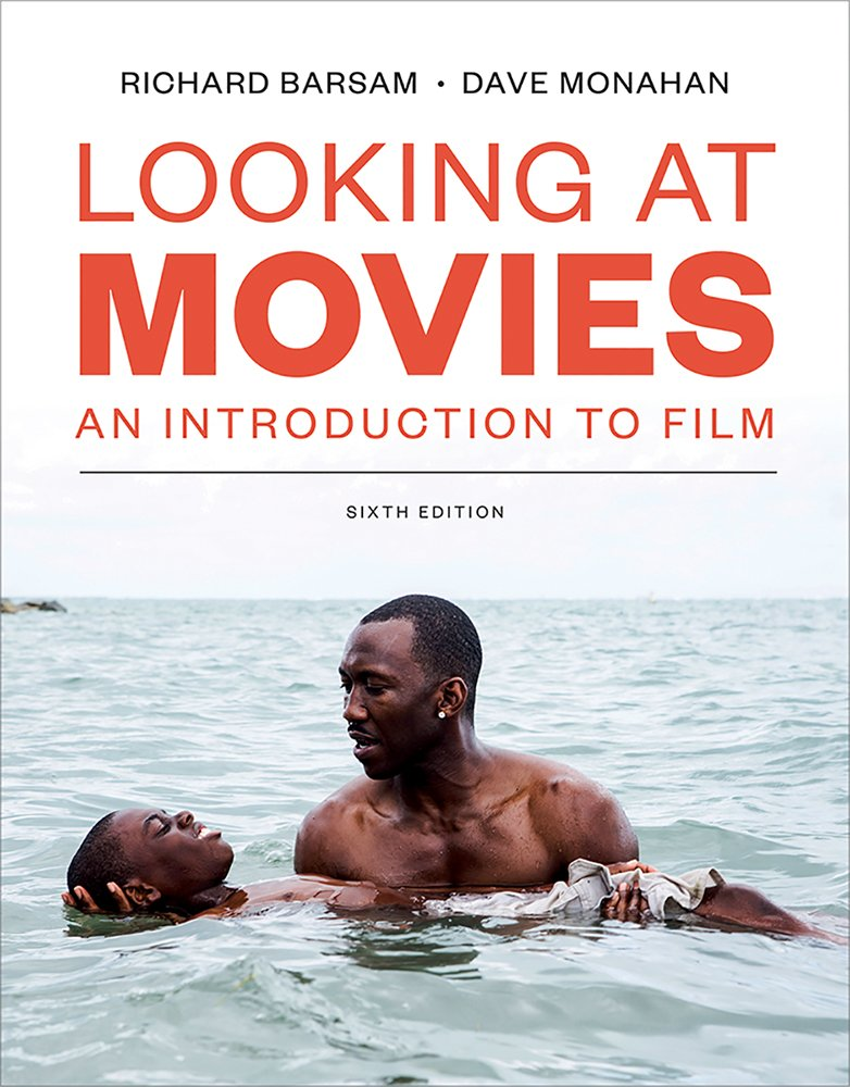 Looking at Movies (Sixth Edition) by W. W. Norton & Company
