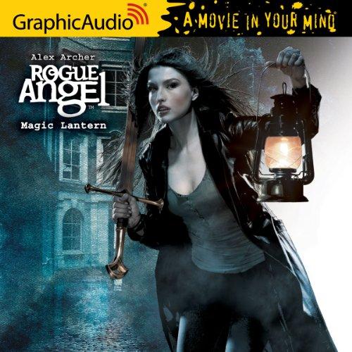 Rogue Angel 36  Magic Lantern