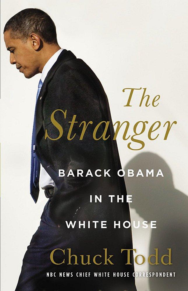The Stranger: Barack Obama in the White House PDF