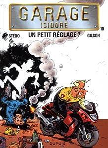 "Afficher ""Garage Isidore n° 10 Un Petit réglage ?"""
