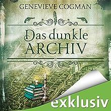 Das dunkle Archiv (Die unsichtbare Bibliothek 4) Hörbuch von Genevieve Cogman Gesprochen von: Elisabeth Günther