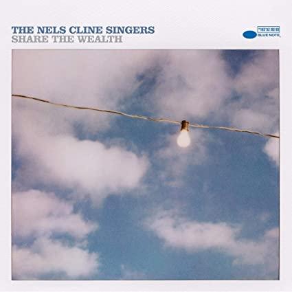 Buy The Nels Cline Singers - Share The Wealth New or Used via Amazon