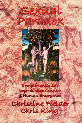 Sexual Paradox: Complementarity, Reproductive Conflict and Human Emergence
