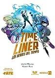 Time Liner, los héroes del tiempo