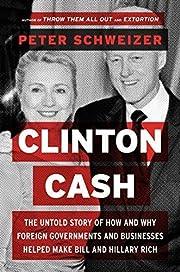 Clinton Cash de Peter Schweizer