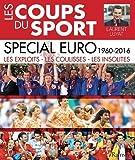 Les coups du sport spécial Euro