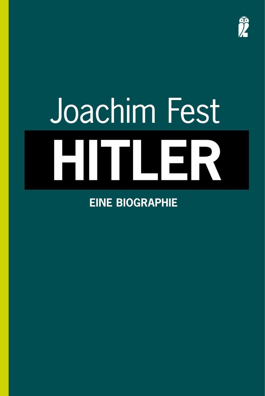 Hitler: Eine Biographie