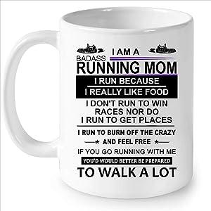 Lplpol I Am A Badass Running Mom I Run Because I Really Like Food I Don't Run To Win Races W - Full - Wrap Coffee White Mug 11oz