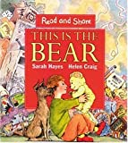 This Is the Bear, Sarah Hayes, 076360867X
