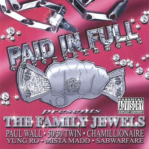 Paid in Full Presents: The Family Jewels (Jewel Adds)