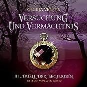 Duell der Begierden (Versuchung und Vermächtnis 3) | Cecilia Ventes