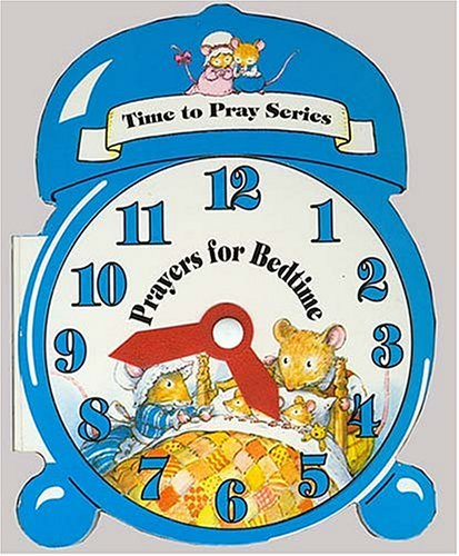 Time To Pray Series: Prayers For Bedtime