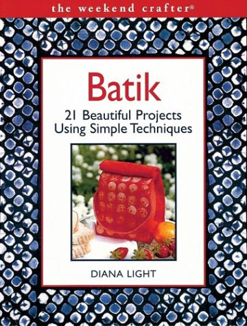 Batik Earth (Batik: 21 Beautiful Projects Using Simple Techniques (The Weekend Crafter))