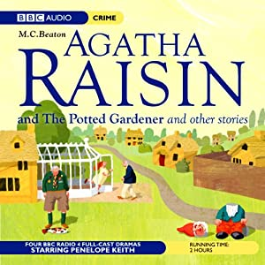 Agatha Raisin: Potted Gardener and The Walkers of Dembley (Dramatisation) Radio/TV Program