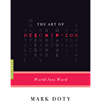 The Art of Description: World into Word (Art of...)