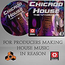 Chicago House (The 4/4 Origin) - The Propellerhead Reason Refill - Works with - Reason 5 - 9