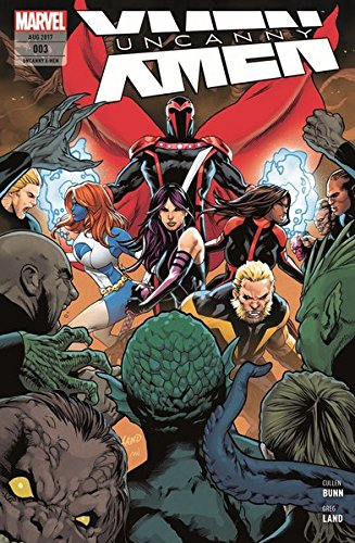 Uncanny X-Men: Bd. 3 (2. Serie): Bedrohte Spezies Taschenbuch – 24. Juli 2017 Cullen Bunn Greg Land Ibraim Roberson Jürgen Petz