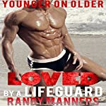 Loved by a Lifeguard: Younger Man on Older Man on Man, Book 2 | Randy Manners